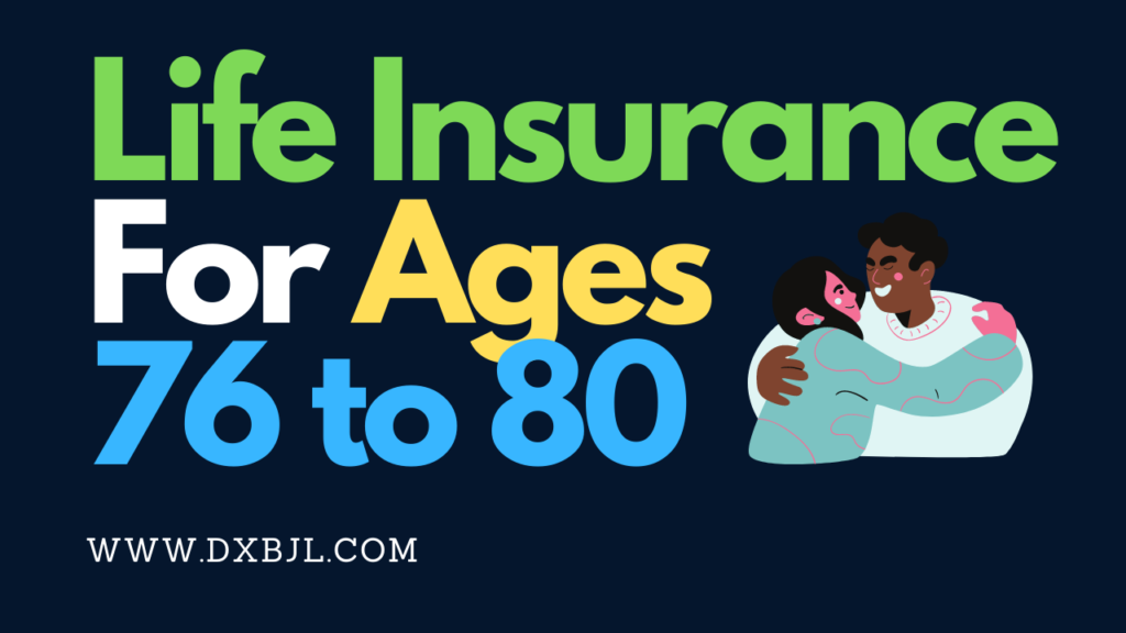 Life_Insurance_For_Ages_76_to_80